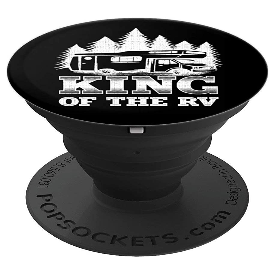 King Of The RV Hiking Camping Gift For Men - PopSockets Grip and Stand for Phones and Tablets