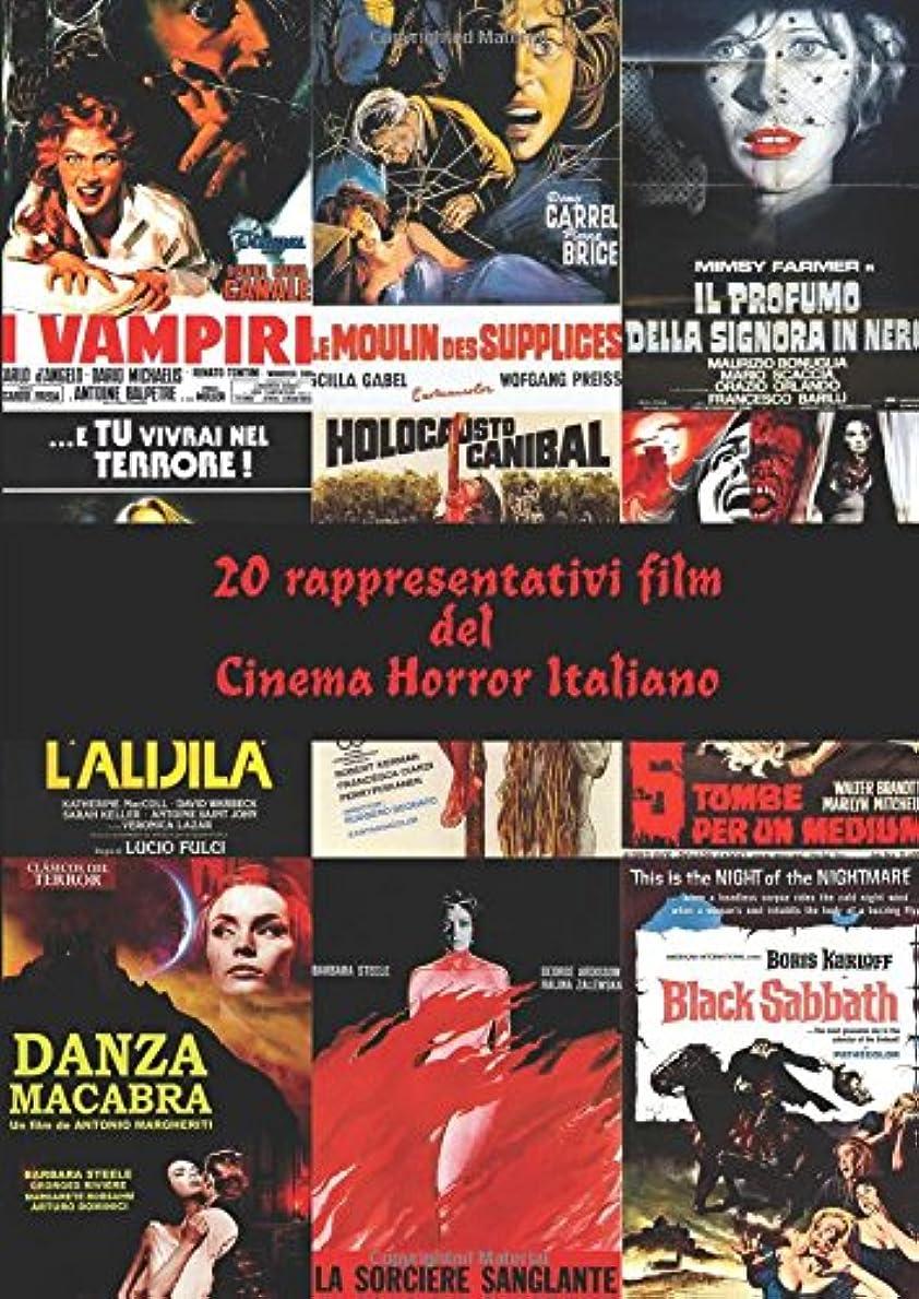 ゲストクルーズなに20 rappresentativi film del  Cinema Horror Italiano (Collana WK - Il Cinema Horror Italiano)