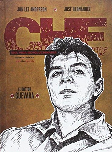 Che. Una vida revolucionaria: El doctor Guevara (Che. Una vida revolucionaria (Cofre 3 vol.))