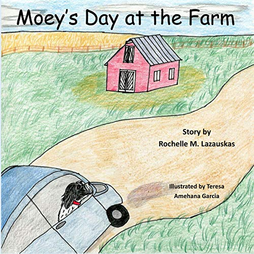 Moey's Day at the Farm (The Adventures of Moe Book 2) (English Edition)