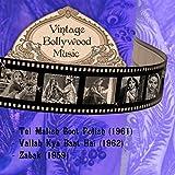 Vintage Bollywood Music: Tel Malish Boot Polish (1961), Vallah Kya Baat Hai (1962), Zabak (1959)
