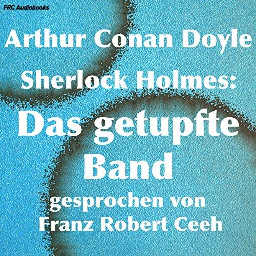 Sherlock Holmes: Das getupfte Band Titelbild