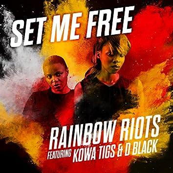 Set Me Free (feat. Kowa Tigs & D Black)