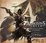 Assassin's Creed - Entre voyages, vérités et complots de Guillaume Delalande