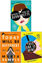 Maria Semple Collection 3 Books Set (Where'd You Go Bernadette, Today Will Be Different, This One Is Mine)