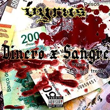 Dinero X Sangre