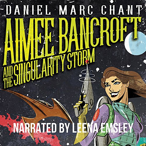 Aimee Bancroft and the Singularity Storm cover art