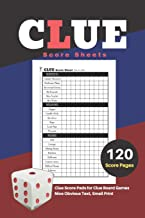 Clue Score Sheets: V.1 Clue Score Pads for Clue Board Games Nice Obvious Text, Small Print 6*9 inch, 120 Score pages