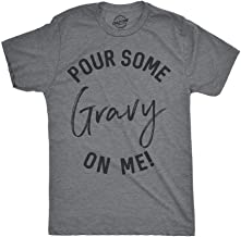 Best pour some gravy on me shirt Reviews