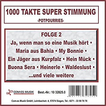 1000 Takte Super Stimmung, Folge 2