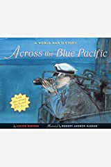Across The Blue Pacific: A World War Ii Story Paperback