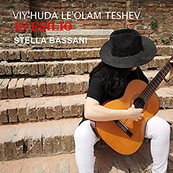 Viy'Huda Le'Olam Teshev (feat. Dave Rodgers) [In Esilio]