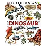 The Dinosaur Book (Dk Smithsonian)