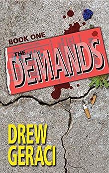 The Demands: Book One by [Drew Geraci, Jaye Manus]