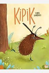 KIPIK (French Edition) Hardcover