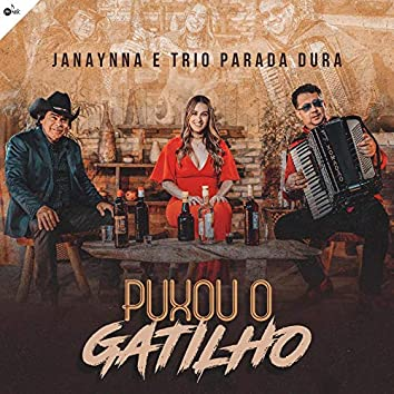 Puxou o Gatilho (feat. Trio Parada Dura)