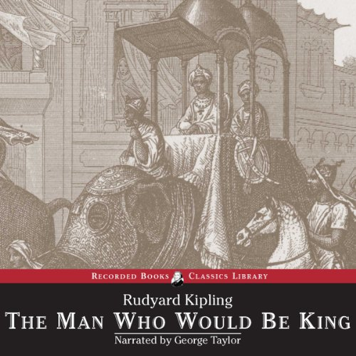 The Man Who Would Be King and Other Stories audiobook cover art