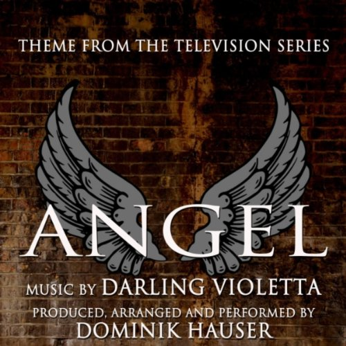Angel - Theme from the Television Series (Darling Violetta)
