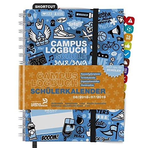 CampusLogbuch SCHULE 2018/19: Mehr als nur ein Schülerkalender: Hausaufgabenplaner, Terminkalender, Organisationshilfen, Stundenpläne / A5 / Spiralbindung / Campus Logbuch