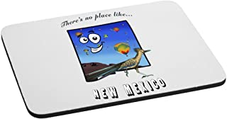 There's No Place Like New Mexico Mouse Pad