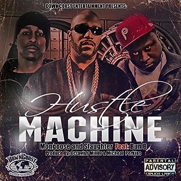 Hustle Machine (feat. Bun B)