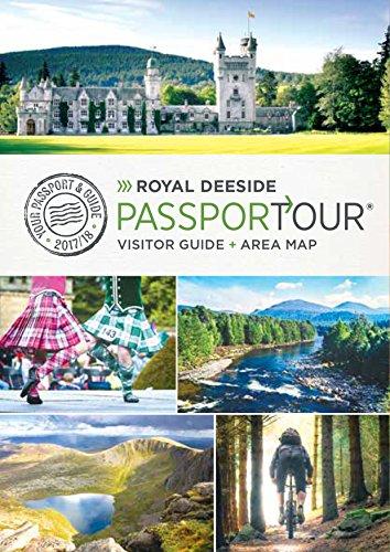 Royal Deeside PassporTour: Travel Guide,and map for Royal Deeside, Cairngorm National Park...