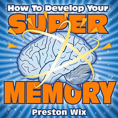How to Develop Your Super Memory cover art