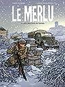 Le Merlu, tome 2 : Les Routes du sang par Dubois