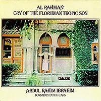Al Rahman!: Cry of the Floridian Tropic Son