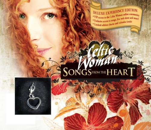 Songs From the Heart [DELUXE EDITION] [BONUS TRACKS+CHARM+CALENDAR] by Celtic Woman (2010-01-26)
