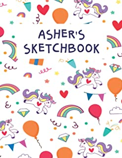 Asher's Sketchbook Large Print: Sketch book Gift For Asher, Cute Unicorn Lover, Blank Pages Notebook To Sketch, Draw, Dood...