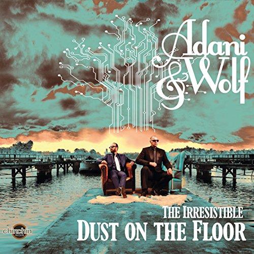 Irresistible Dust on The Floor