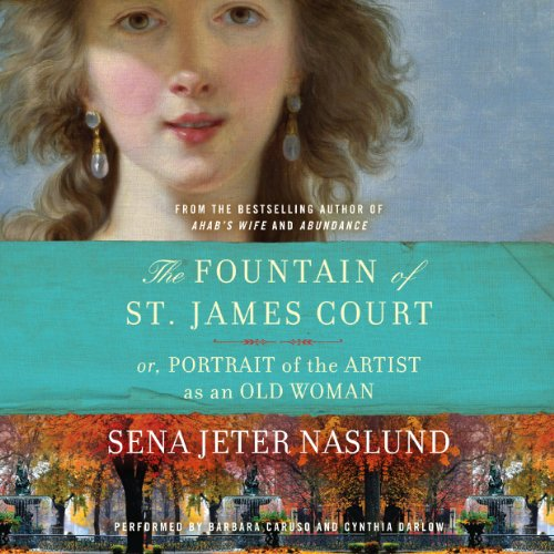 The Fountain of St. James Court; or, Portrait of the Artist as an Old Woman audiobook cover art