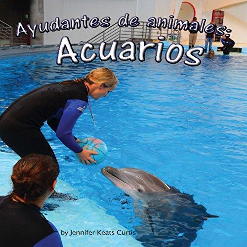 Ayudantes de animales: acuarios [Animal Helpers: Aquariums] copertina