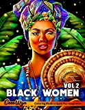 Black Women Coloring Book Vol 2: Adults Coloring Book With Gorgeous Black Women In Beautiful Hairstyles And Outfits