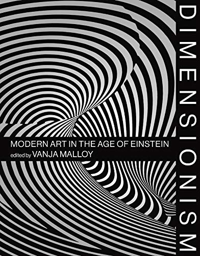 Image of Dimensionism: Modern Art in the Age of Einstein (The MIT Press)
