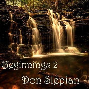 Beginnings, Vol. 2