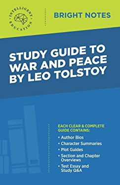 Study Guide to War and Peace by Leo Tolstoy (Bright Notes)