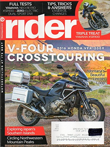 Rider 2016 Magazine Motorcycling At It's Best TRIPLE THREAT YAMAHA XSR900 Electric Ride: The Zero DSR