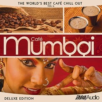 The World's Best Café Chill out, Vol.6: Café Mumbai (Deluxe Edition)