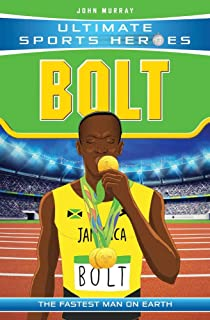 Ultimate Sports Heroes - Usain Bolt: The Fastest Man on Earth