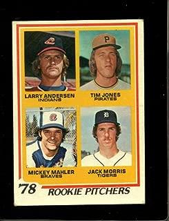 1978 TOPPS #703 LARRY ANDERSEN/TIM JONES/MICKEY MAHLER/JACK MORRIS ROOKIE PITCHERS VG RC ROOKIE HOF