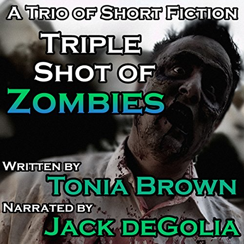 Triple Shot of Zombies audiobook cover art