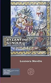 Byzantine Gender (Past Imperfect)