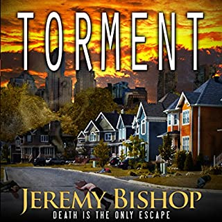 TORMENT      A Novel of Dark Horror              By:                                                                                                                                 Jeremy Bishop                               Narrated by:                                                                                                                                 R. C. Bray                      Length: 9 hrs and 27 mins     148 ratings     Overall 3.7