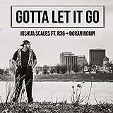 Gotta Let It Go (feat. R3G & Doran Robin)