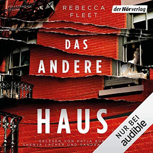 Das andere Haus                   Autor:                                                                                                                                 Rebecca Fleet                               Sprecher:                                                                                                                                 Shenja Lacher,                                                                                        Sandra Schwittau,                                                                                        Katja Bürkle                      Spieldauer: 9 Std. und 43 Min.     37 Bewertungen     Gesamt 3,6