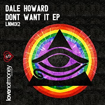 Don't Want It EP