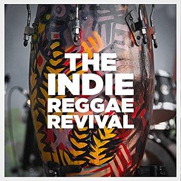 The Indie Reggae Revival