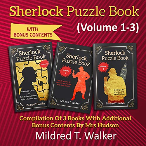 Sherlock Puzzle Book, Volume 1-3 Audiobook By Mildred T. Walker cover art